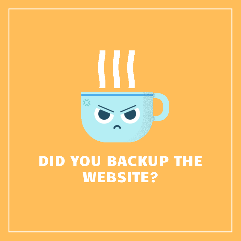 Did you backup the website?